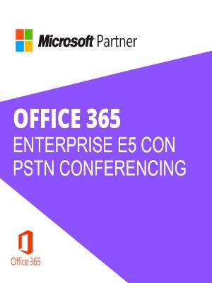 CSP-OFFICE 365 ENTERPRISE E5 CON PSTN CONFERENCING